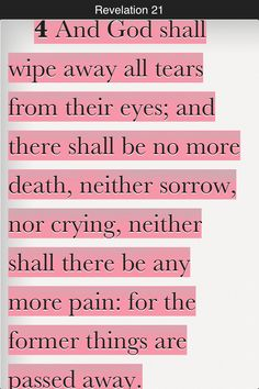 One of my favorite verses. Definitely including this with my memorial tattoo for Pawpaw Walter