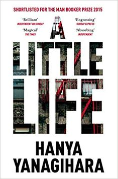 A Little Life: Amazon.fr: Hanya Yanagihara: Livres