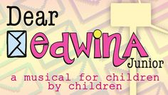 """Dear Edwina Junior"": A Musical for Children by Children  Only $5.00 starting December 1st to December 16th. Get your tickets today!  #Atlanta, #Children, #Plays, #Musical"