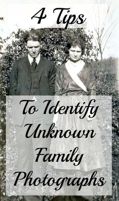 4 Tips to Identify Unknown Family Photographs - Lisa Lisson - - Identifying old family photographs does not have to be impossible! Tips to identify your ancestors and discover your family history in old family photos.