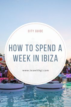 First timers guide to Ibiza. Travel Guides, Ibiza, Travel Inspiration, Infographic, Europe, Tea, Reading, City, Spain