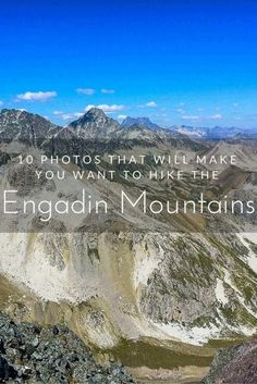 10 Photos that Will Make You Want to Hike the Engadin Mountains - The Engadin Mountains near St. Moritz in Switzerland are among the most dramatic in all of the Alps. No wonder, the rich and famous have chosen it for their playground!