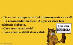 A Slabit Doar Calul #banc #bancuri #bancuridecente #bancurihaioase #bancuritari #glume Funny Quotes, Humor Quotes, Just For Laughs, Haha, Jokes, Funny Things, Funny Phrases, Mood Quotes, Funny Stuff