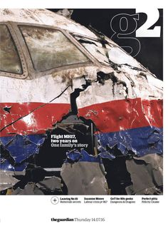 #Guardian #g2 #cover: Flight MH17, two years on. #editorialdesign