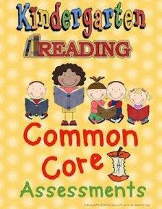 Common Core Assessments For Kindergarten