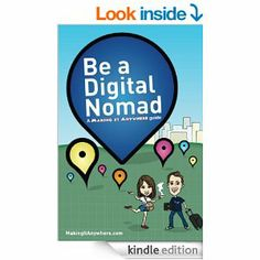 Amazon.com: Be a Digital Nomad: A Making It Anywhere guide eBook: Rob Dix, Michelle Slade: Kindle Store