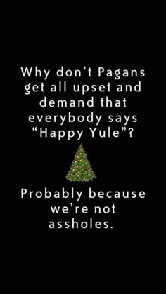 Just asshole enough to snarkily point it out😂 Pagan Yule, Pagan Witch, Wiccan Spells, Magick, Witchcraft, Witches, Tarot, Witch Quotes, White Witch