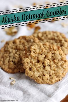 Alaska Oatmeal Cookies: These thin, chewy oatmeal cookies will have you sneaking into the cookie jar at all hours of the day.