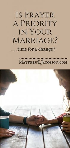 Do You Consistently Pray with Your Wife/Husband? Is It time for a 2016 New Year Resolution? - Matthew L. Jacobson
