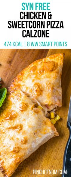 Syn Free Chicken and Sweetcorn Pizza Calzone | Pinch Of Nom Slimming World Recipes 474 kcal | Syn Free | 8 Weight Watchers Smart Points Slimming World Fakeaway, Slimming World Dinners, Slimming World Recipes Syn Free, Slimming World Diet, Slimming Eats, Slimming World Lunch Ideas, Slimming World Chicken Recipes, Lunch Recipes, Diet Recipes