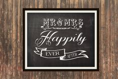 Mr and Mrs Happily Ever After Chalkboard typographic print 5x7 8x10 11x14 12x16 16x20 poster. Beautiful wedding or anniversary present!