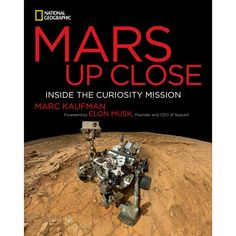 With images never published before, and computer-enhanced with colors that make you want to spend your next vacation on Mars, this is the only book that explains everything.