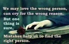 Mistakes help us to find the right person