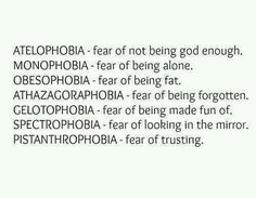 All these are my phobias!<<some are half-phobias for me. The Words, Fancy Words, Weird Words, Pretty Words, Cool Words, Unusual Words, Unique Words, Mood Quotes, True Quotes