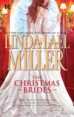 Bestseller Books Online The Christmas Brides Linda Lael Miller $7.99 - http://www.ebooknetworking.net/books_detail-0373775024.html