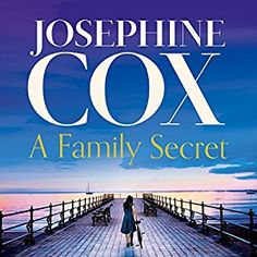 awesome A Family Secret | Josephine Cox | AudioBook Free Download