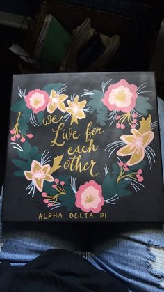 Sorority canvas ADPi we live for each other Kappa Kappa Gamma, Alpha Delta, Sorority Canvas, Sorority Life, Dorm Canvas, Birthday Painting, Greek Gifts, Sisters Forever, Chi Omega