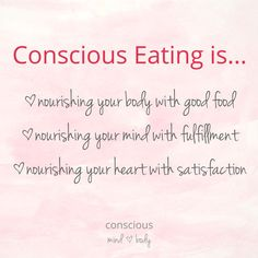 Become a  Conscious Eater and be free from mindless emotional eating once and for all. You can change your realtionship with food and your  body at any time in your life. It's never too late to cultivate more peace in your life.: