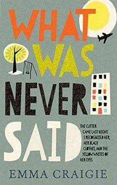 What Was Never Said by Emma Craigie http://www.amazon.com/dp/178072179X/ref=cm_sw_r_pi_dp_rVazvb0TRZQ9K