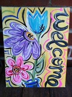 Flowered Welcome Painted Canvas by PetalsAndBrushes on Etsy Canvas Crafts, Diy Canvas, Canvas Art, Painted Canvas, Canvas Paintings, Canvas Ideas, Spring Painting, Flower Canvas, Home And Deco