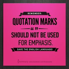 Quotation marks should be used for--you guessed it--quotes. For emphasis, try italicizing or underlining.