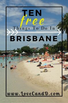 Ten of the best things to do in Brisbane, absolutely free!