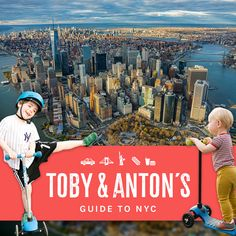 The 11 places all over New York that my boys love the most.