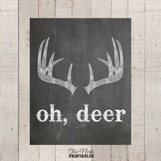 Deer Antler Print - Woodland Quote Printable Poster - Country Rustic Typography Chalkboard Art - Nursery Cabin Home Decor Kids Wall Art on Etsy, $5.00