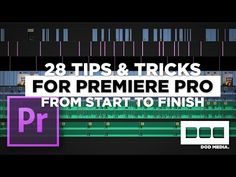 28 Tips & Tricks for Premiere Pro from Start to Finish After Effects, Montage Video, Web Design, Visual And Performing Arts, Effects Photoshop, Photo Class, How To Get Better, Videos, Adobe Illustrator Tutorials