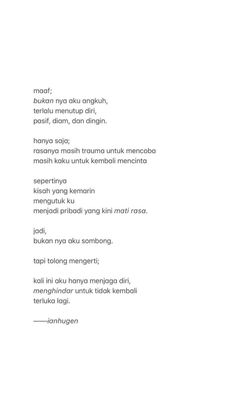 Quotes Rindu, Story Quotes, Text Quotes, Mood Quotes, Life Quotes, Chasing Quotes, Cinta Quotes, Quotes Galau, Postive Quotes