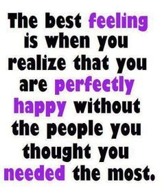 yep... realized this a long, long time ago. In fact, I already knew this SHORTLY after a breakup.