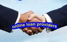 Online Loan Providers-  You can apply online for loan application and we will get back to you once your name is registered