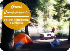 Camping in the Northwest: Ten Great Campgrounds in Washington State - Possible summer bucket list. Best Places To Camp, Camping Places, Camping Spots, Camping World, Camping And Hiking, Outdoor Camping, Camping Gear, Backpacking, Over The Rainbow