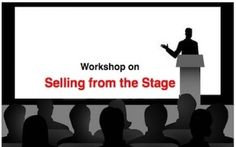 Next Monday 11/20 at 10am - Selling From the Stage - Limited Seat Workshop