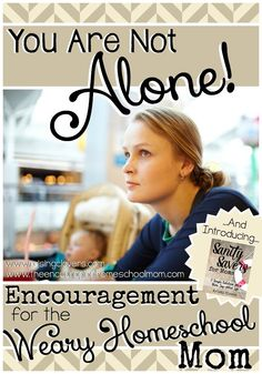 You Are Not Alone: Encouragement for the Weary Homeschool Mom by Raising Clovers {Guest Post for The Encouraging Homeschool Mom} -- Ever feel overwhelmed or a bit tired from homeschooling and mothering? Well, I hope you know you are not alone. This post is filled with encouragement just for you.