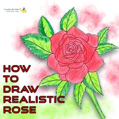 How To Draw Realistic Rose Here is the stepwise tutorial that can guide you to draw Realistic Roser easily.  #RealisticRose #flower #rose #kids #school #game #draw #sketching #sketch #color #coloring #colour #tutorial #creatives #kids #forkids #drawingbook #sketchbook #pencil #learning #arts #creatives4kids