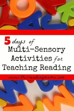 "Day 1: Kinesthetic Activities for Teaching Reading Day 2: Auditory Activities for Teaching Reading Day 3: Visual Activities for Teaching Reading Day 4: Tasty and ""Smelly"" Activities for Teaching Reading Day 5: Multi-Sensory Teaching for Struggling Readers {Testimonials}"