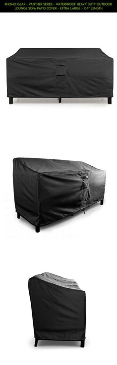 KHOMO GEAR   PANTHER Series   Waterproof Heavy Duty Outdoor Lounge Sofa  Patio Cover   Extra