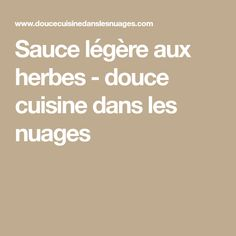 Sauce légère aux herbes - douce cuisine dans les nuages
