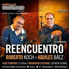 Noches de Guataca vivirá el Reencuentro entre Roberto Koch y Aquiles Báez http://crestametalica.com/evento/noches-de-guataca-vivira-el-reencuentro-entre-roberto-koch-y-aquiles-baez/ vía @crestametalica