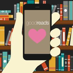 11 Ways to Love Goodreads Even More: Tips and tricks for Goodreads users