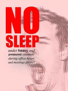 """NO SLEEP"" poster"