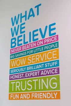 Posting companies beliefs on the walls, good idea!