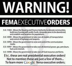 FEMA Executive Orders. Wake up!