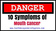 early symptoms of mouth cancer, signs of mouth cancer