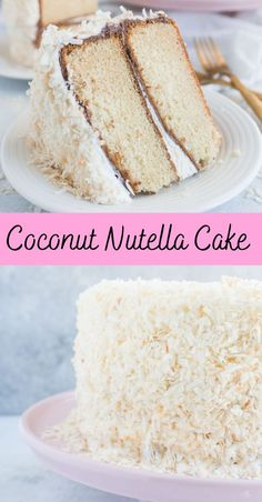 Coconut Nutella cake! This delicious homemade dessert features two layers of moist, from scratch coconut cake topped with Nutella, coconut buttercream frosting, and toasted coconut flakes. It's a must-try coconut cake recipe for coconut fans!