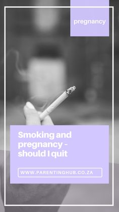 If you're an avid smoker you're probably wondering if being pregnant means you should wave your smoking habits goodbye. Unfortunately, even if your health isn't enough for you to stop, your baby's health should be.