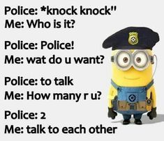 If you love Minion then this collection are for you.Scroll down and keep enjoying you lovely and faverut Minions Jokes. Real Funny Jokes, Funny Minion Memes, Funny Texts Jokes, Funny Disney Jokes, Funny Insults, Funny School Jokes, Funny True Quotes, Really Funny Memes, Jokes Quotes