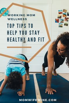 Working Mom Wellness: Top Tips To Help You Stay Healthy and Fit #wellness #parenting #healthy #fit #healthyandfit #fitmom #mother #mom Ways To Stay Healthy, Healthy Fit, Healthier You, Healthy Living Tips, Health And Nutrition, Health Tips, How Much Sugar, Working Moms, Wellness Tips