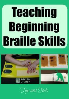 More than 80 tips and tools for teaching beginning braille skills!